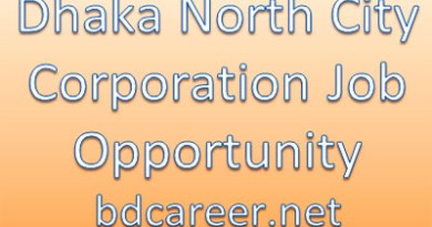 Dhaka North City Corporation Career Opportunity