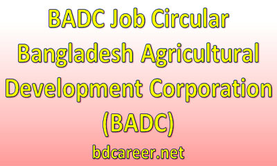 Bangladesh Agricultural Development Corporation BADC Job