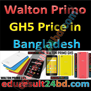Walton Primo GH5 Price in Bangladesh Full Specifications