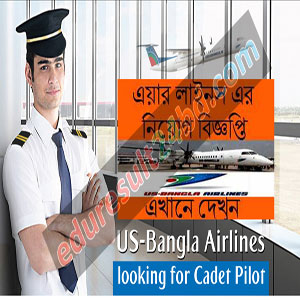 US-Bangla Airlines Cadet Pilot Job 2016