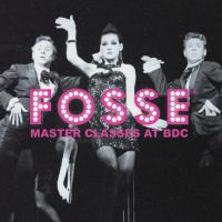BDC hosts The Bob Fosse Master Class Series