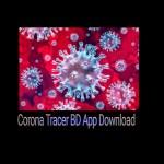 Corona Tracer BD App Download