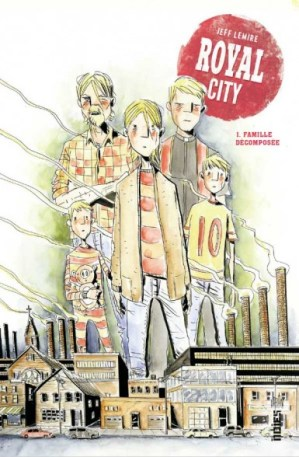 Royal City Tome 1