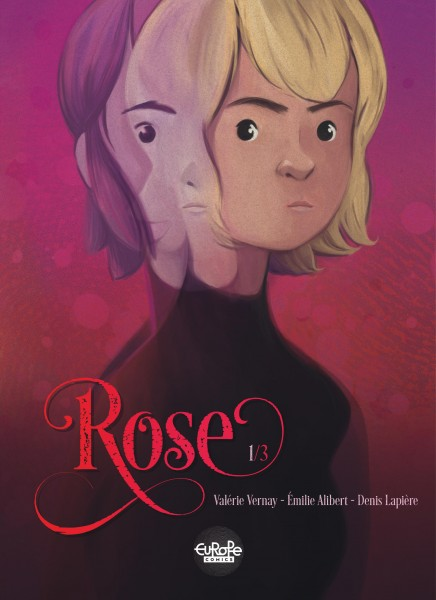 Image result for Rose Script by Denis Lapière and Émilie Alibert / Art by Valérie Vernay