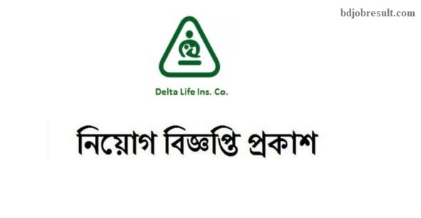 Delta Life Insurance Company Limited Job Circular