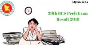 39th BCS Preli Exam Result Download
