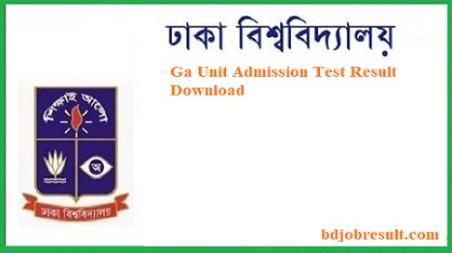 Dhaka University Ga Unit Admission Test Result