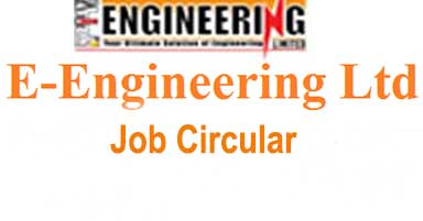 E-Engineering Ltd Job Circular