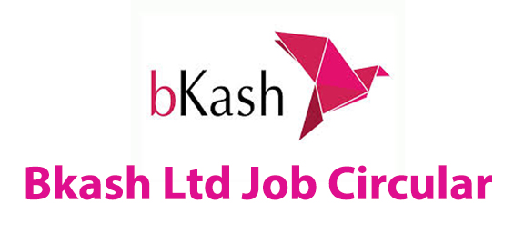 Bkash Limited Official Job Circular