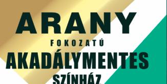 """A Pesti Magyar Színház az első olyan közintézmény, amely arany fokozatú """"akadálymentes helyszín"""" minősítést kapott"""