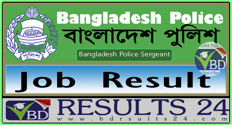 Bangladesh Police Sergeant Job Result