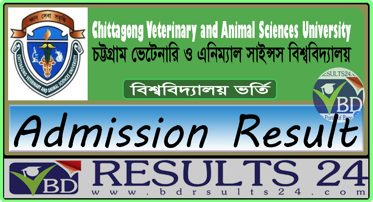 Chittagong Veterinary and Animal Sciences University Admission Result