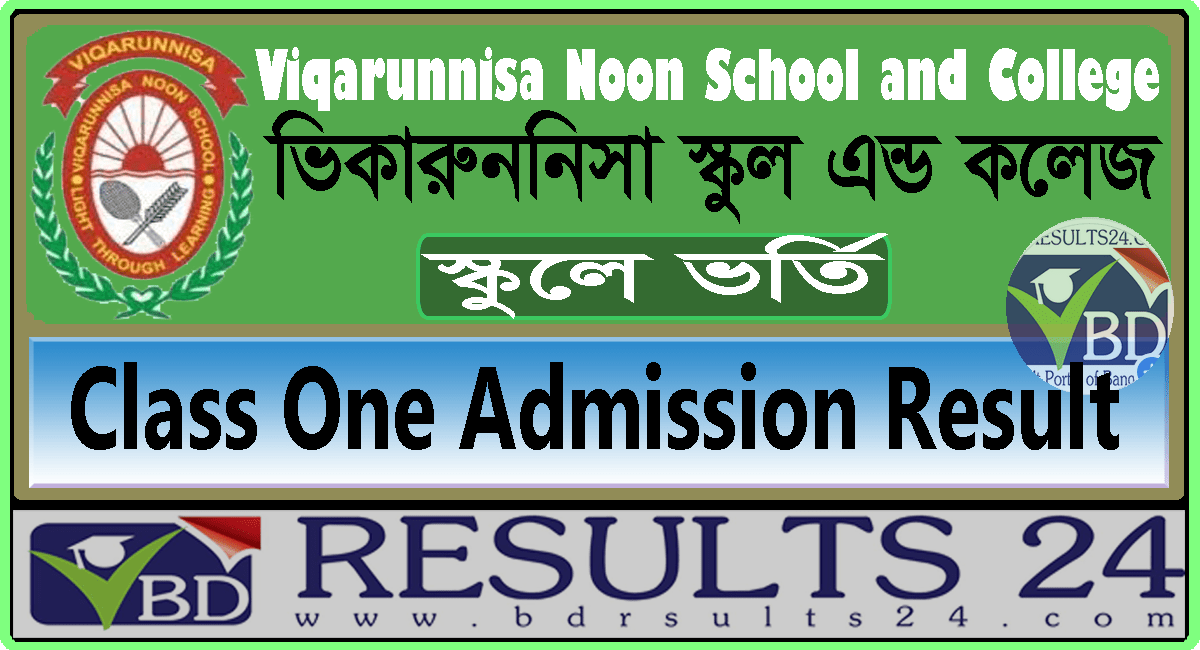Viquarunnisa Noon School and College Class One Result