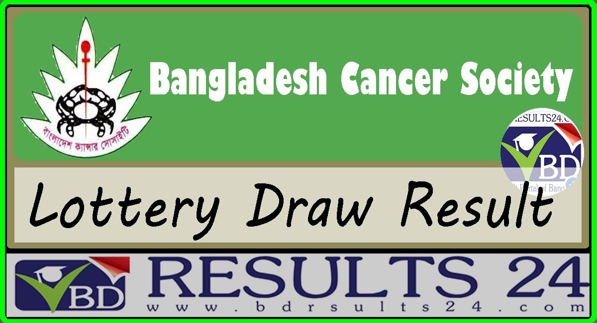 Bangladesh Cancer Society Lottery Result 2019 - BD RESULTS 24