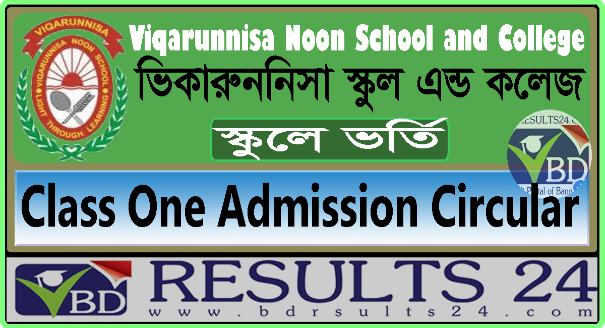 Viqarunnisa Noon School and College Class One Admission Circular