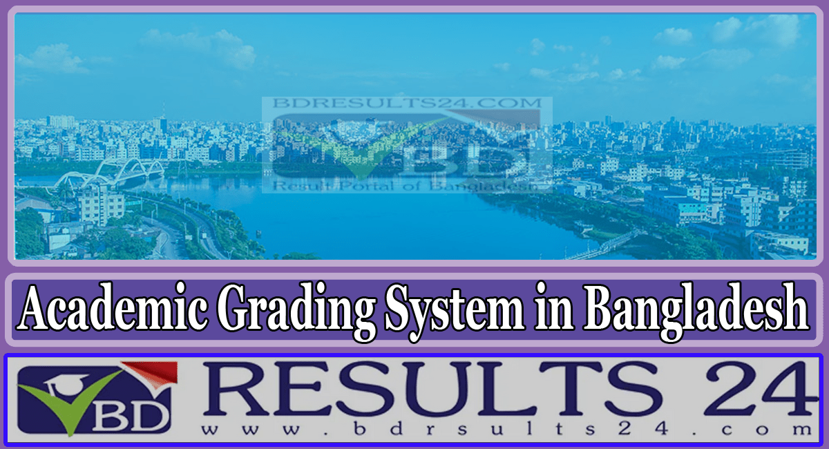 Academic Grading System in Bangladesh