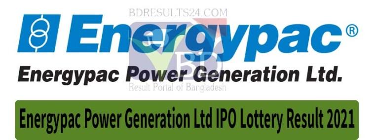 Energypac Power Generation Ltd IPO Lottery Result 2021