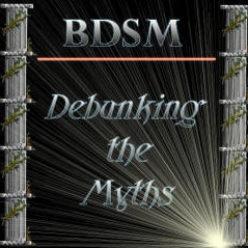 BDSM Debunking the Myths