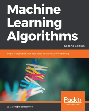 Machine learning algorithms second edition