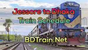 jessore to dhaka train schedule