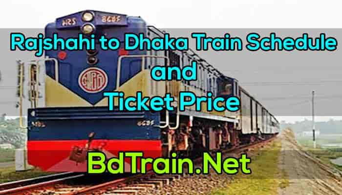 rajshahi to dhaka train schedule