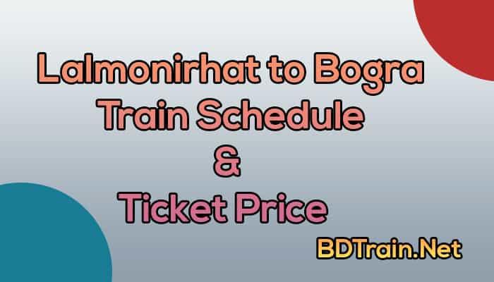 lalmonirhat to bogra train schedule