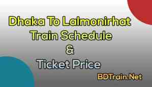 dhaka to lalmonirhat train schedule and ticket price