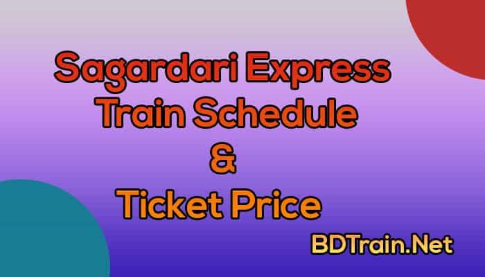 sagardari express train schedule and ticket price