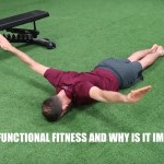 What is Functional Fitness and Why Is It Important?