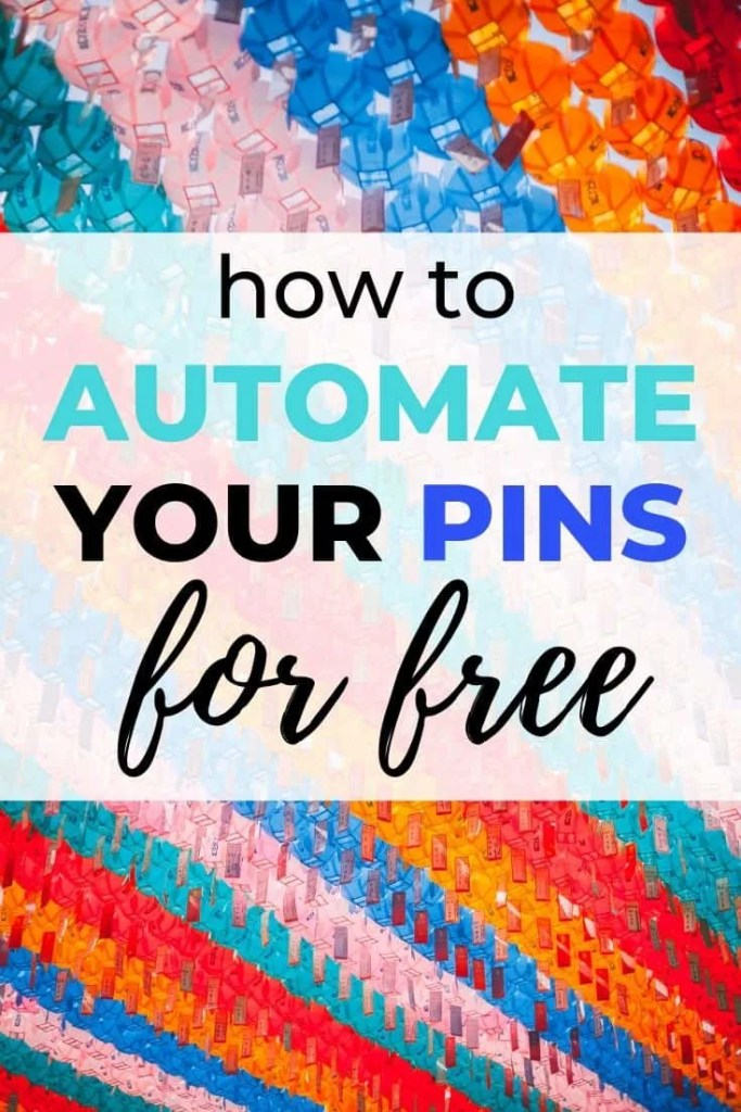 How To Schedule & Automate Your Pinterest Pins For Free