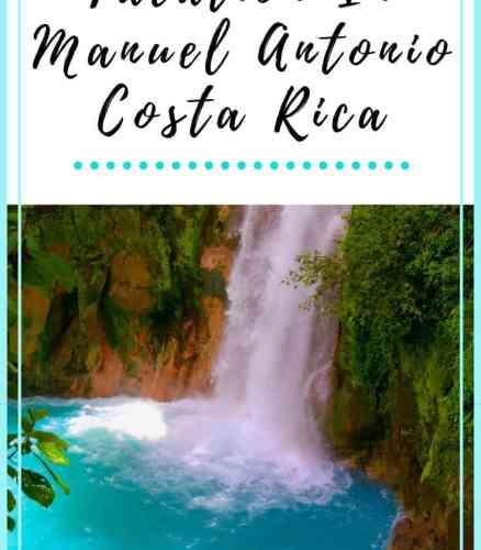 Costa Rica Manuel Antonio Vacation Guide