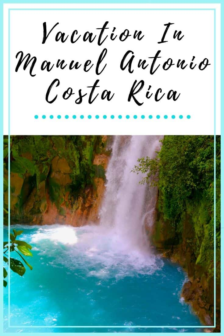 Costa Rica Manuel Antonio Vacation Guide