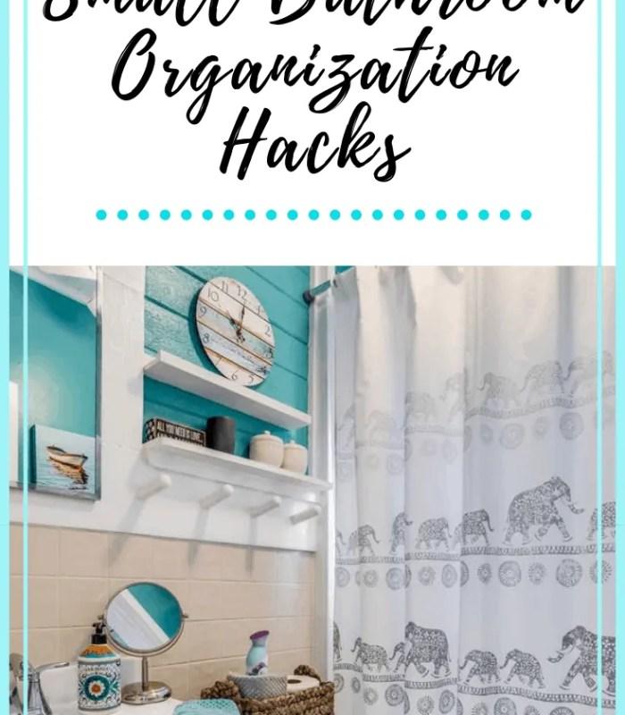 Small Bathroom Organization Hacks - Ideas for organizing your small bathroom