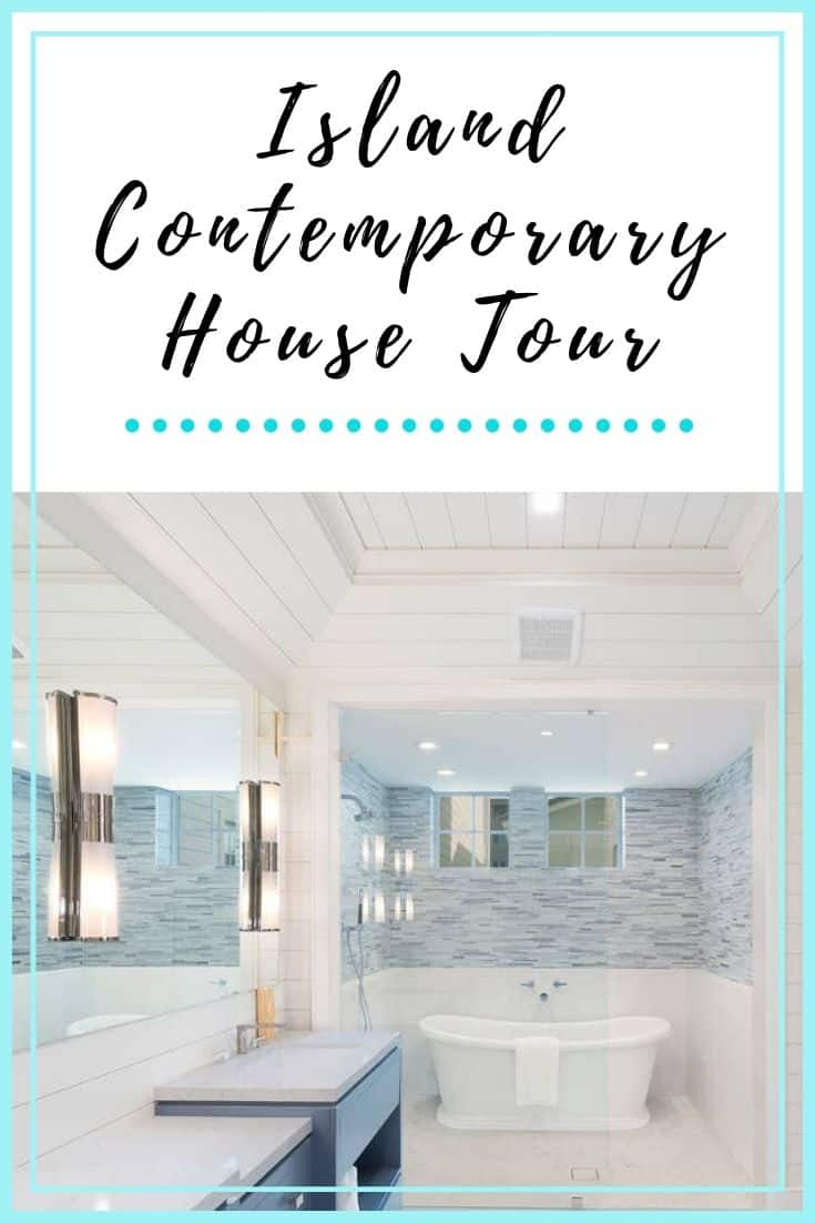 Island Contemporary House Tour – Featured Image