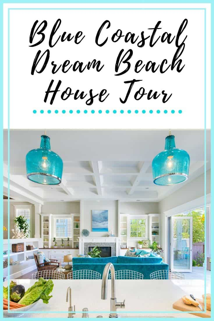 Blue Coastal Dream Beach House Tour Pin