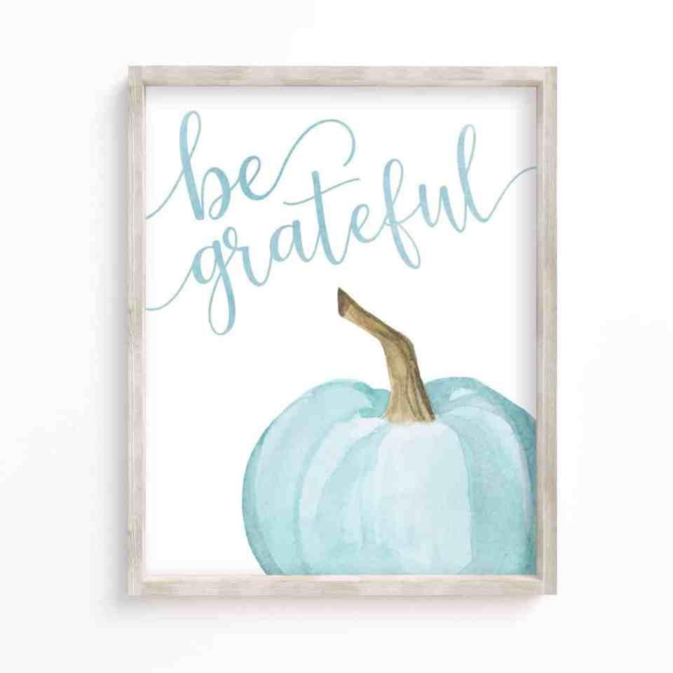 Coastal Thanksgiving Decor Ideas - Be Grateful Pumpkin Print