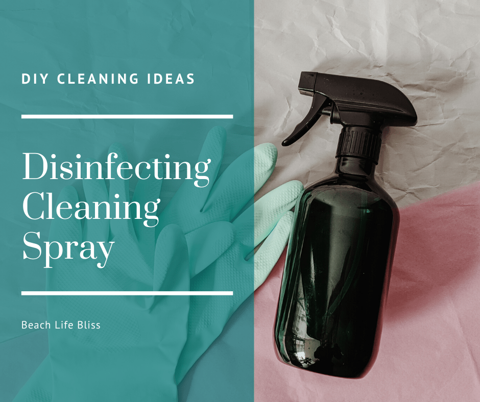 Disinfecting Cleaning Spray - DIY Cleaning Ideas