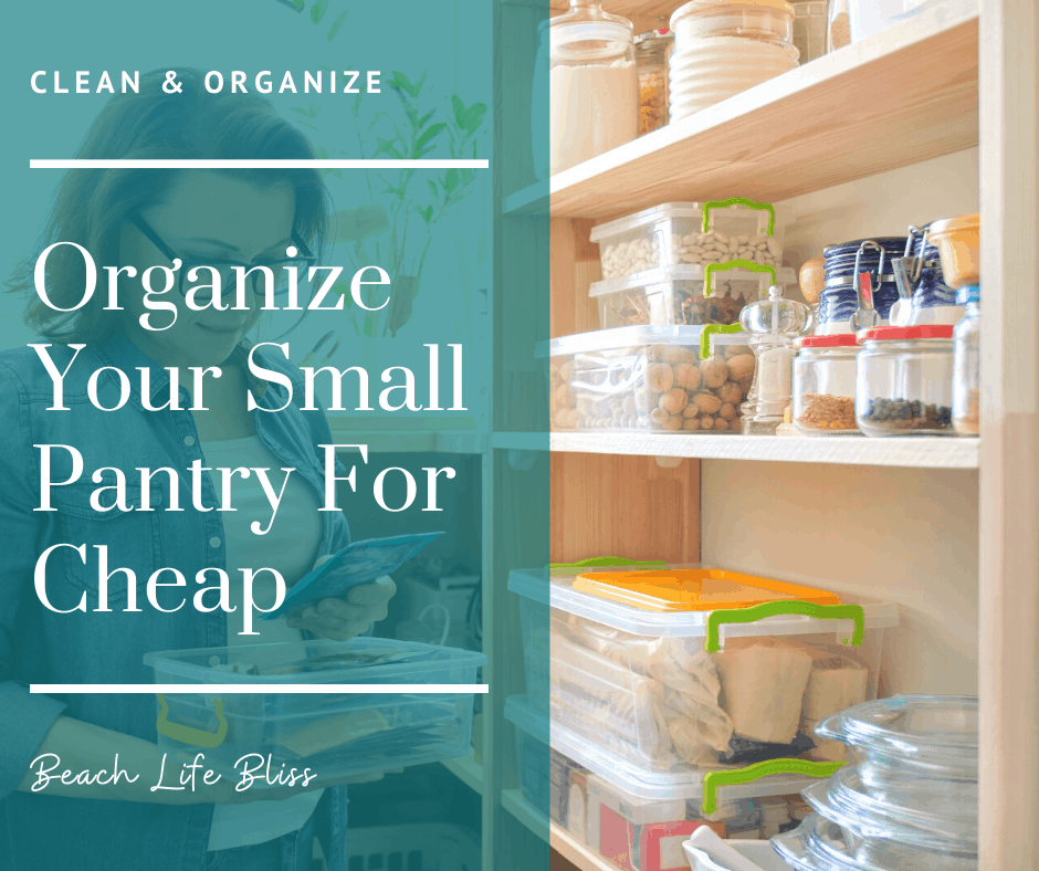Organize Your Small Pantry For Cheap