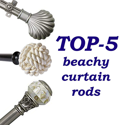 top 5 curtain rods with beachy finials