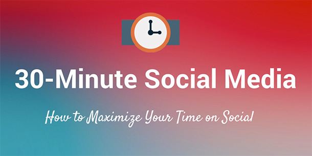 1416251083-1-best-way-spend-30-minutes-time-social-media-marketing