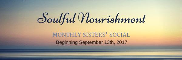 SOULFUL NOURISHMENT