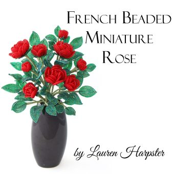 Free French Beaded Miniature Rose pattern by Lauren Harpster