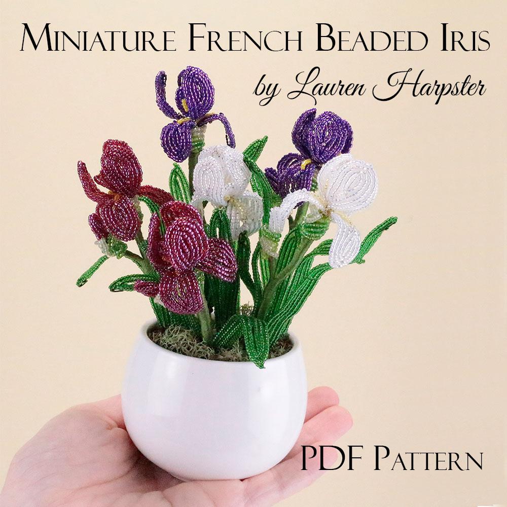 Miniature French Beaded Iris pattern by Lauren Harpster