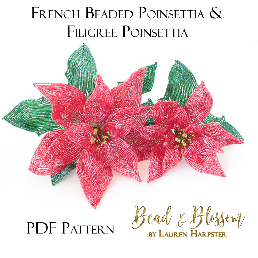 French Beaded Poinsettia and Filigree Poinsettia Pattern by Lauren Harpster