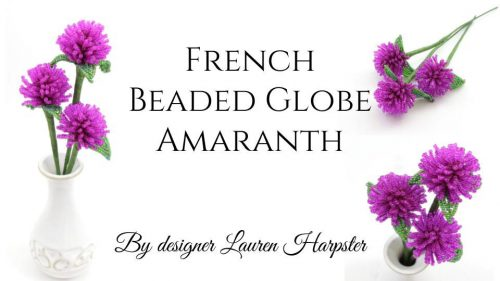 Free French Beaded Flower Tutorial - Globe Amaranth by Lauren Harpster