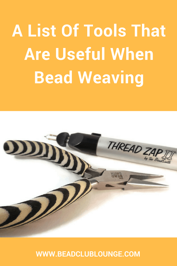 There are tools that are absolutely essential when bead weaving and there are some that are very useful. See this list of handy tools to have around.