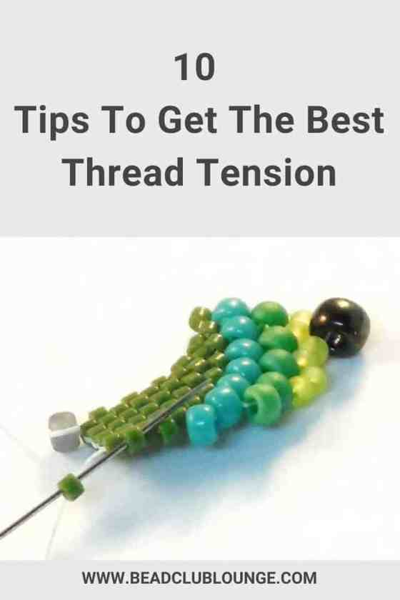 How to improve thread tension when bead-weaving.
