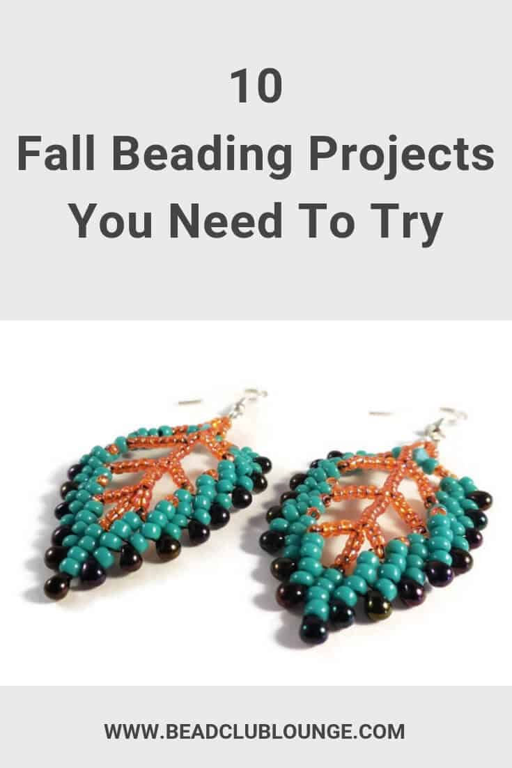 Need Fall beading projects? Here's a list of ten bead weaving tutorials perfect for Autumn.