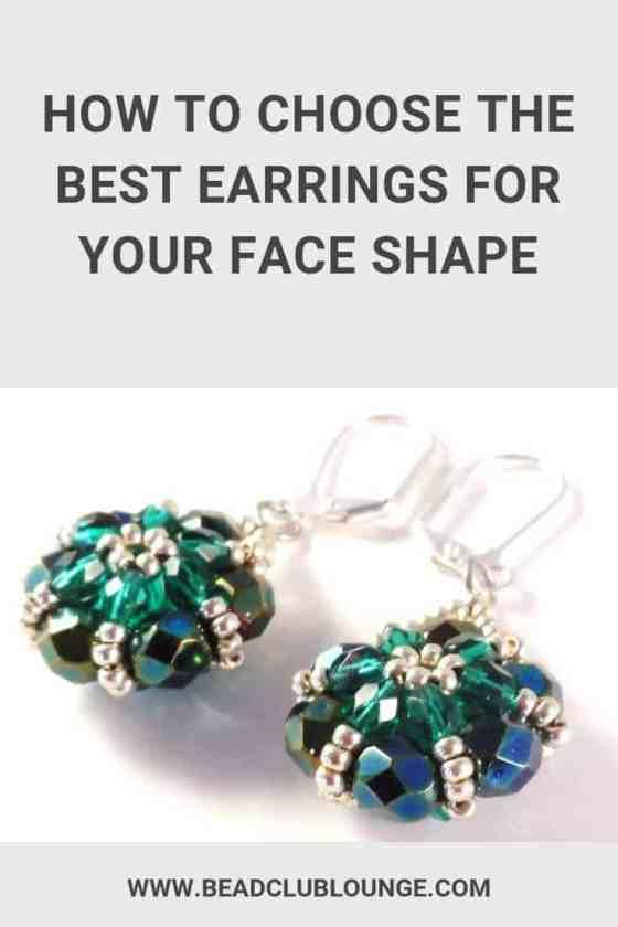 Learn how to choose the right earrings for face shape that will enhance your natural beauty and show off your personal style. #earrings #faceshapes #beading #jewelrymaking #earringshandmade #earringsdiy