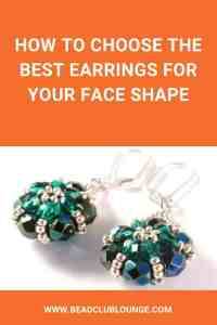 Learn how to choose the right earrings for face shape with this article. The perfect pair of earrings will enhance your natural beauty, complement your eye color and show off your personal style. #earrings #faceshapes #beading #jewelrymaking #earringshandmade #earringsdiy